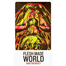 Flesh Made World